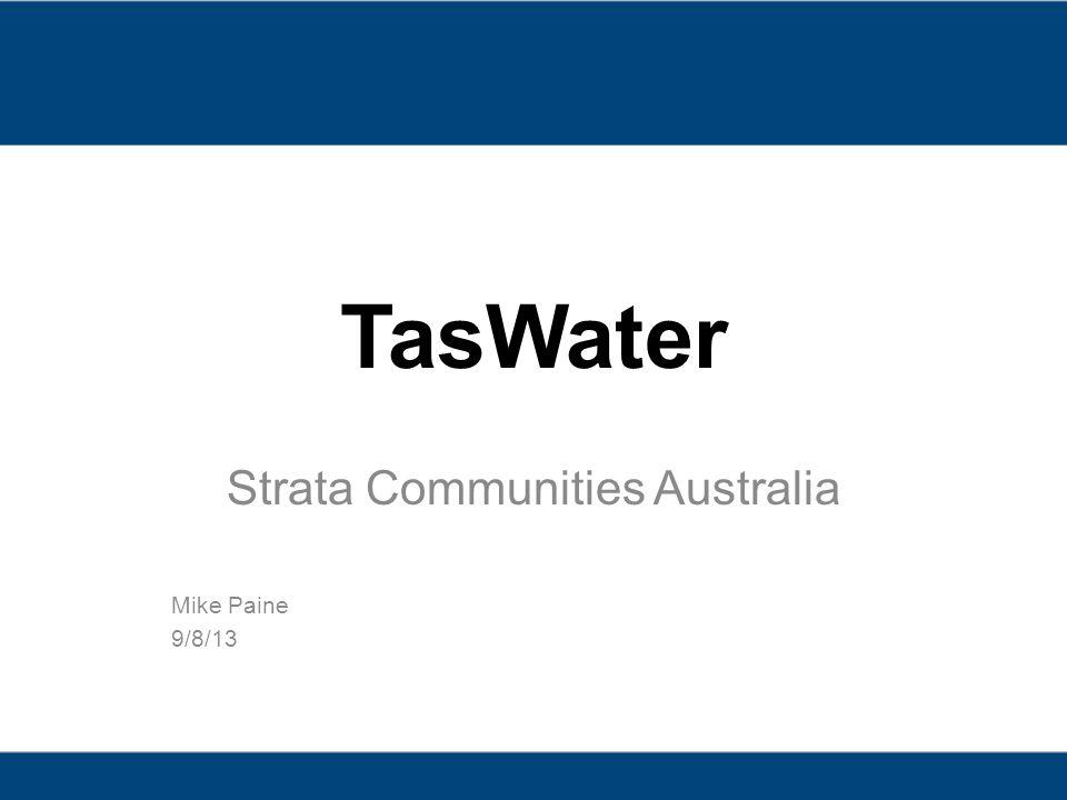 Strata Communities Australia Mike Paine 9/8/13