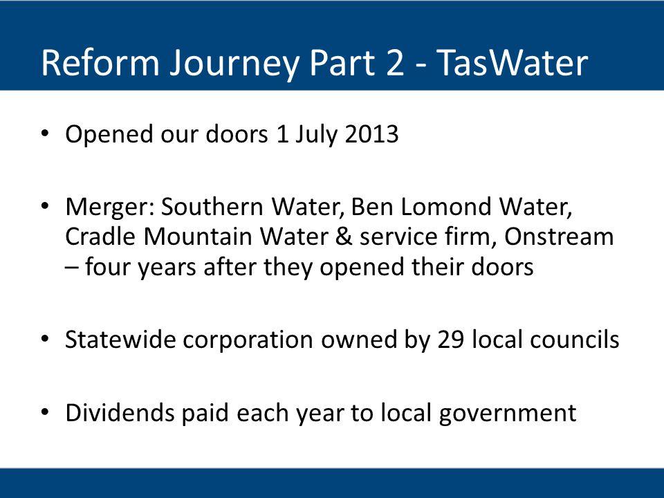 Reform Journey Part 2 - TasWater