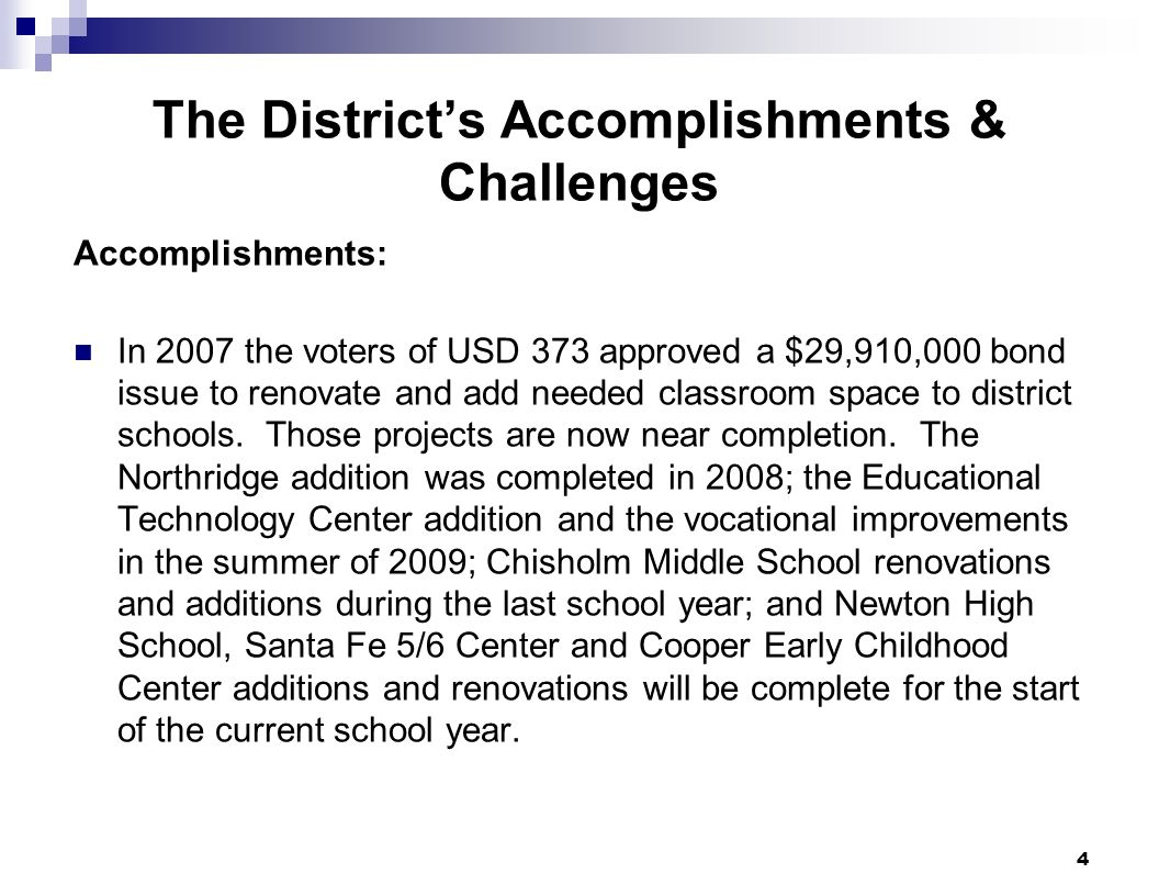 The District's Accomplishments & Challenges
