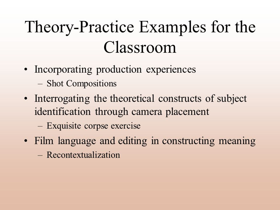 Theory-Practice Examples for the Classroom