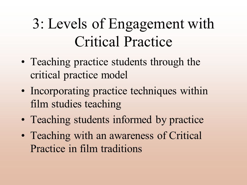 3: Levels of Engagement with Critical Practice