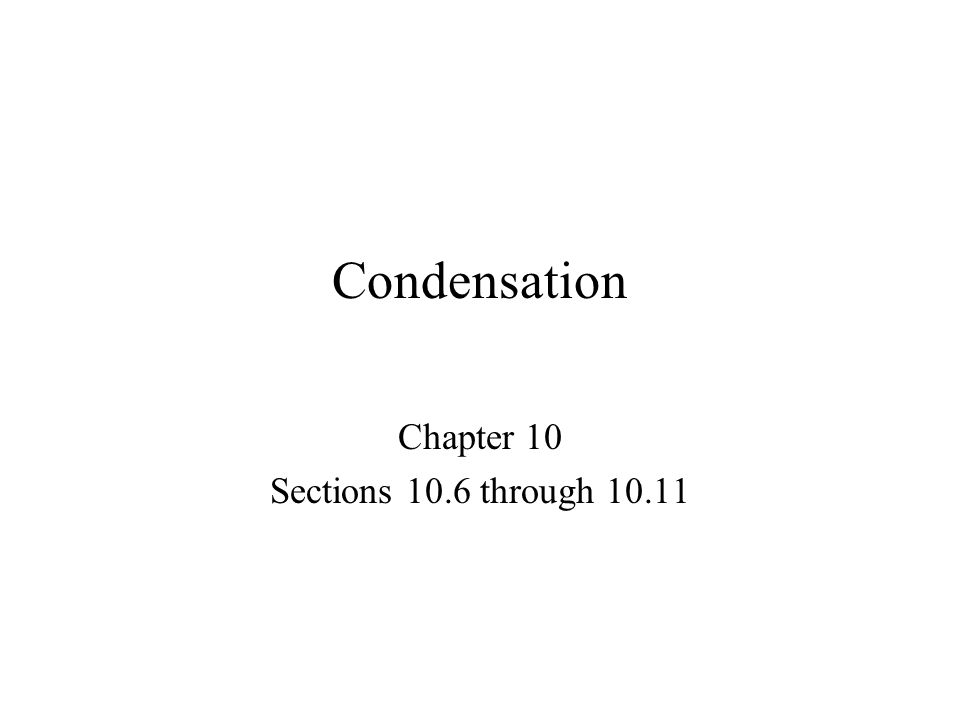 Chapter 10 Sections 10.6 through 10.11