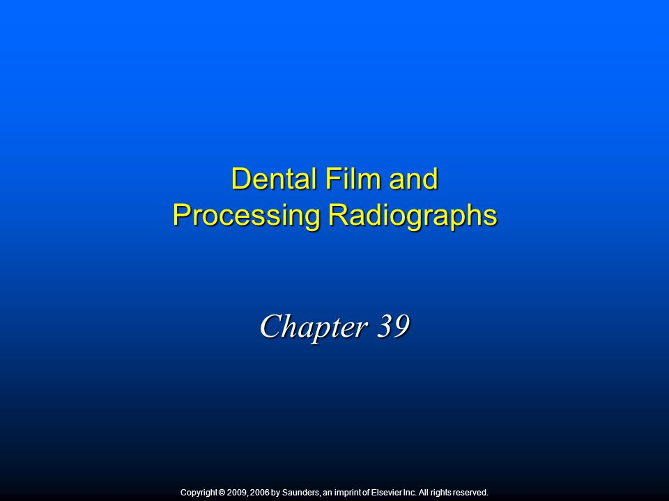 Dental Film and Processing Radiographs