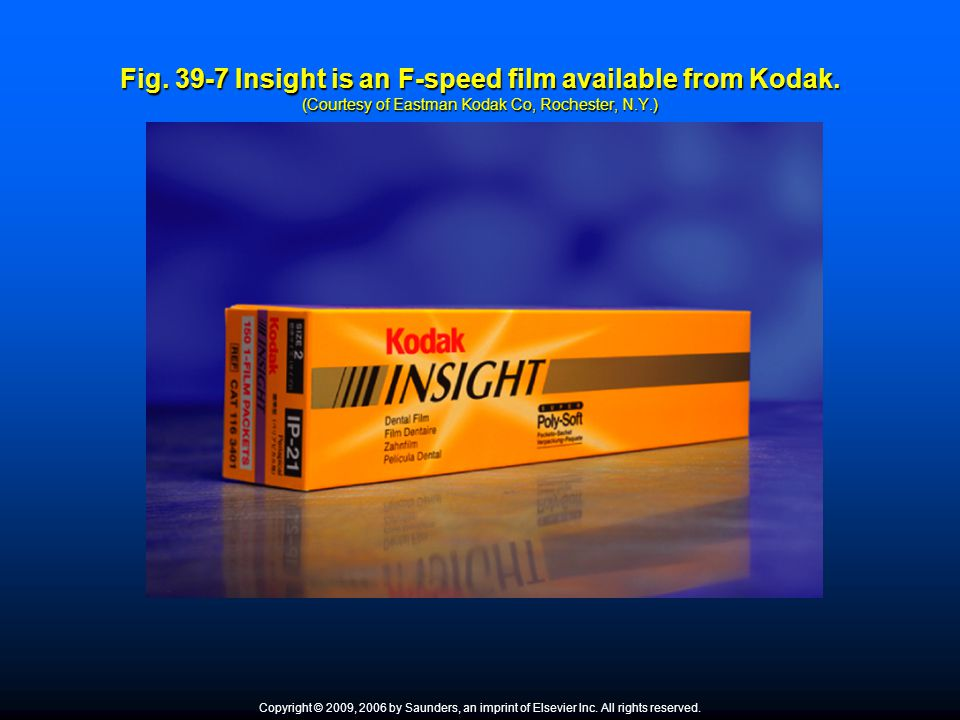 Fig. 39-7 Insight is an F-speed film available from Kodak