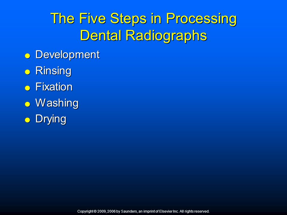 The Five Steps in Processing Dental Radiographs