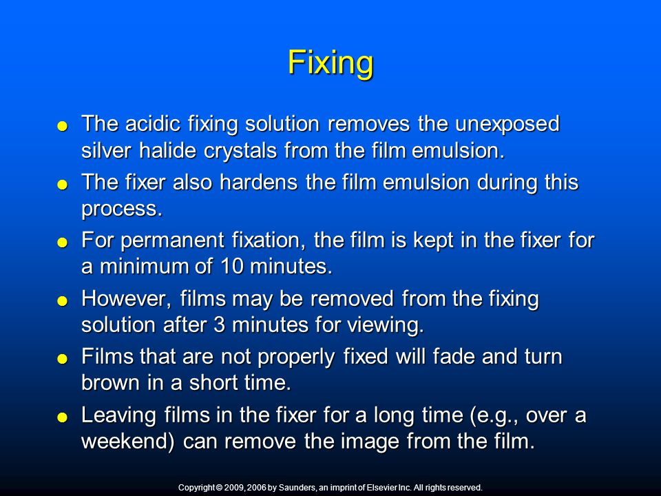 Fixing The acidic fixing solution removes the unexposed silver halide crystals from the film emulsion.