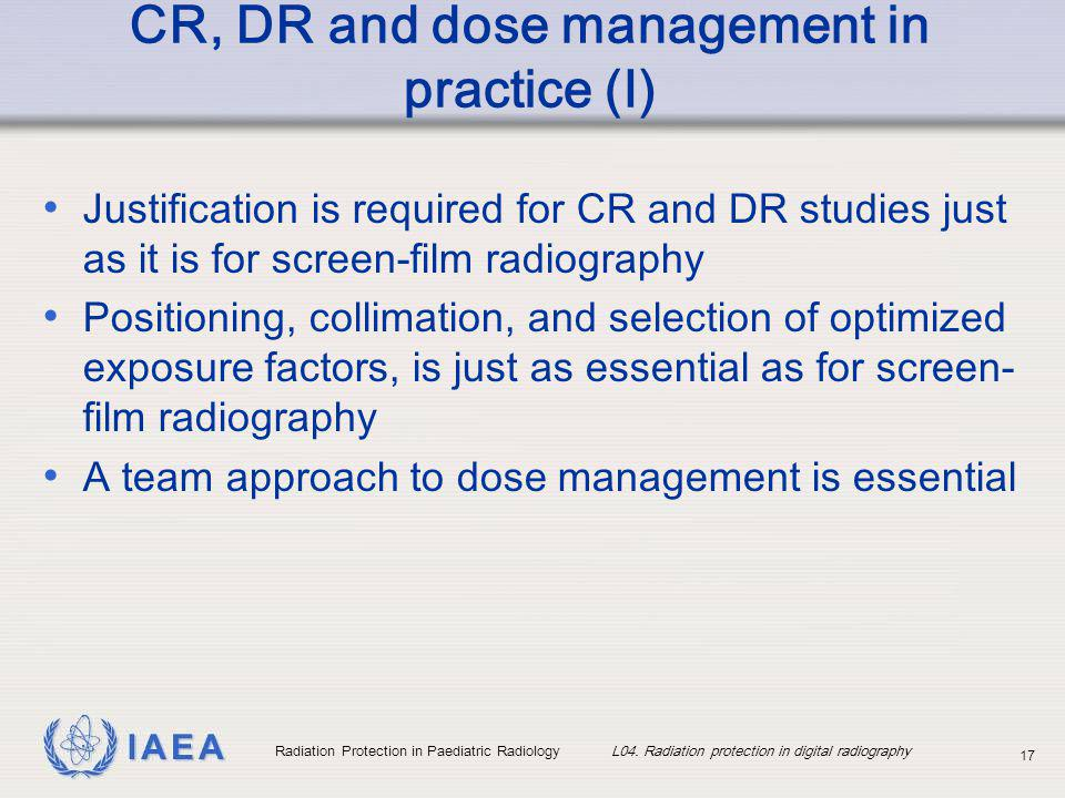 CR, DR and dose management in practice (I)