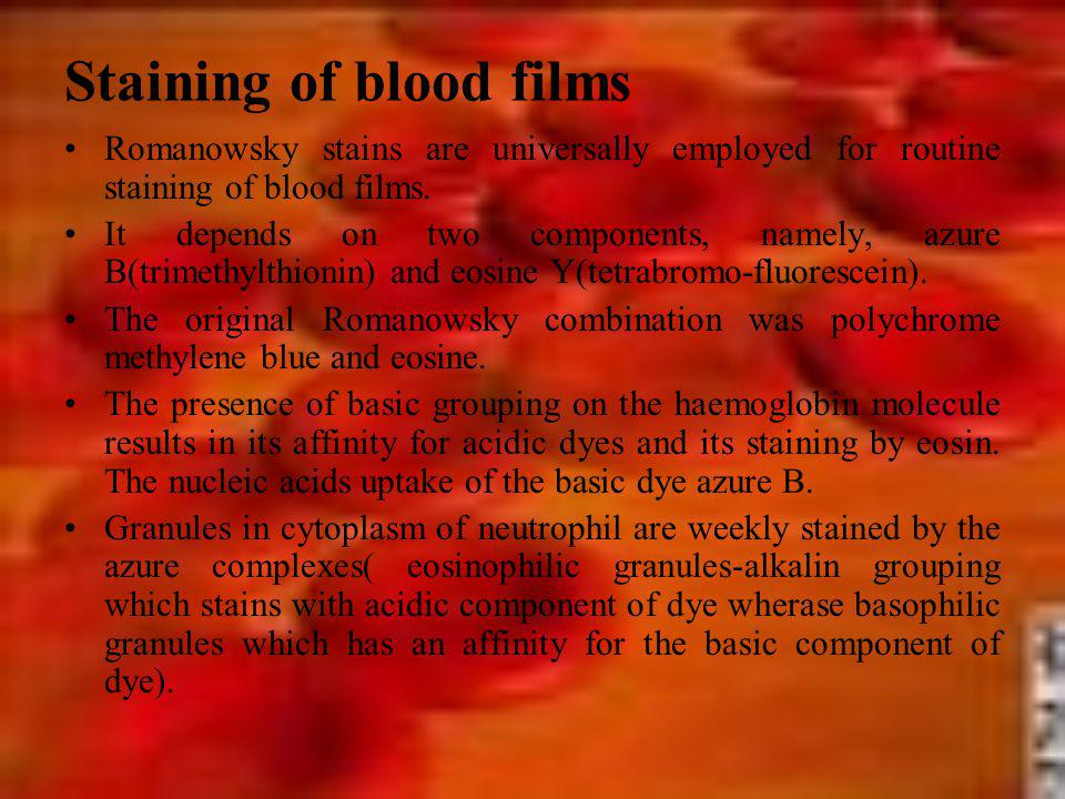Staining of blood films