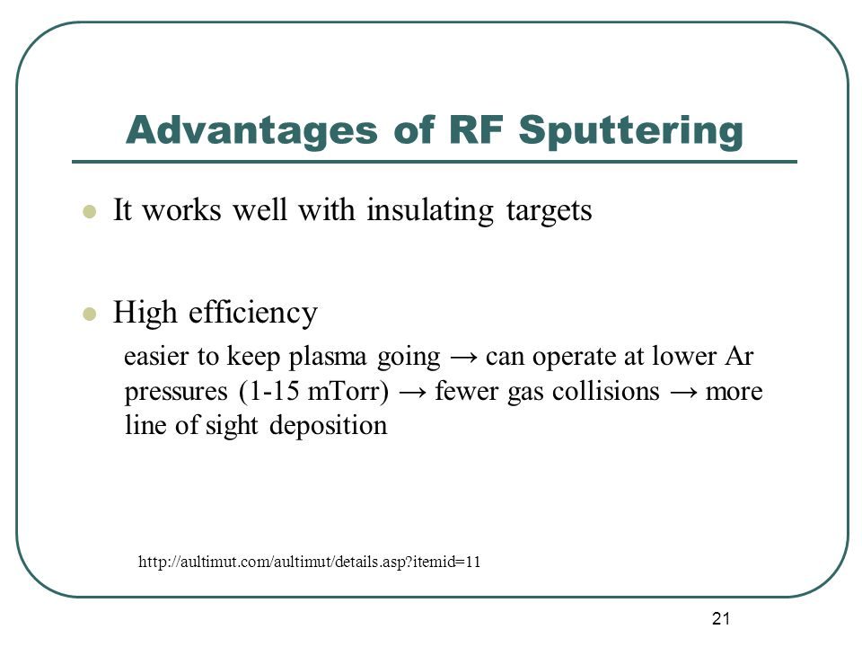 Advantages of RF Sputtering
