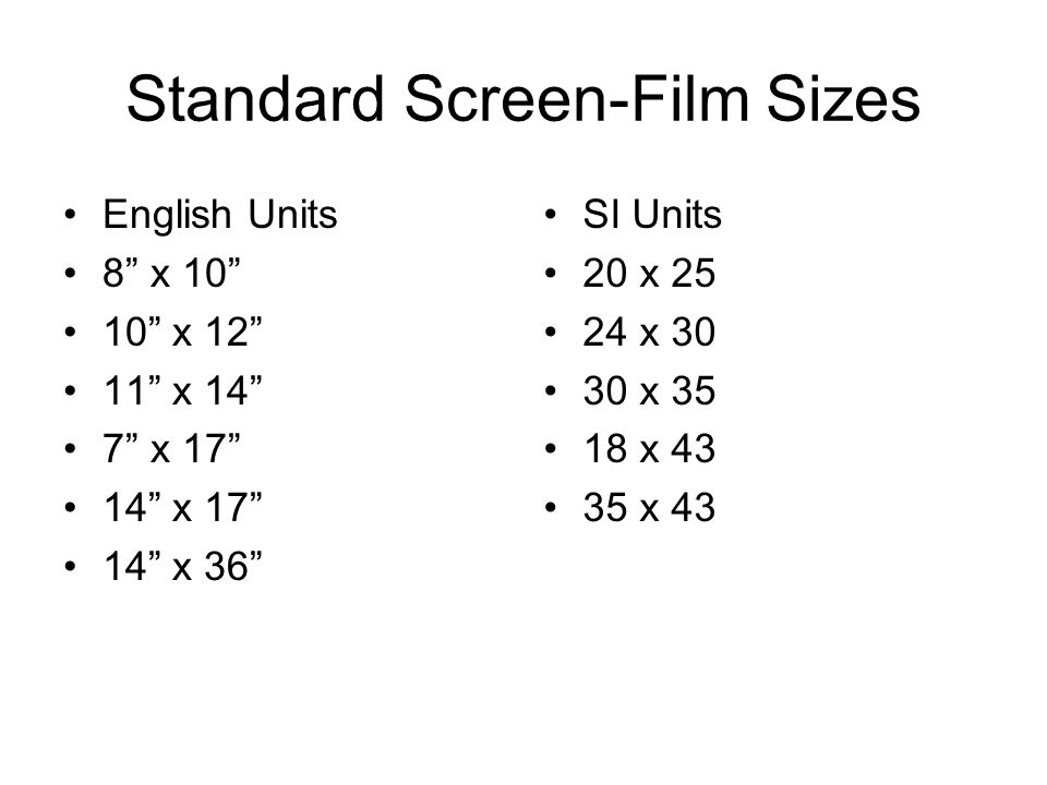 Standard Screen-Film Sizes