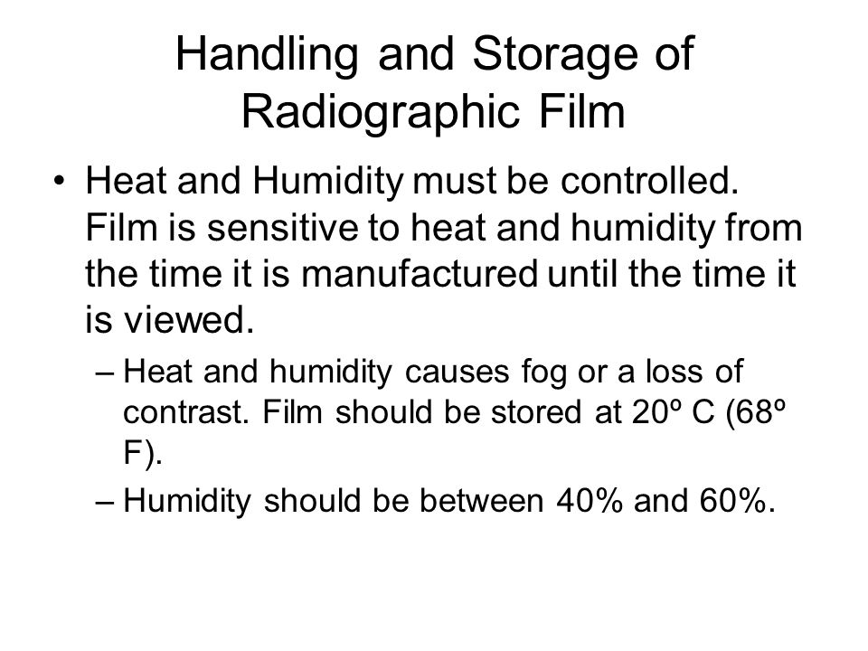 Handling and Storage of Radiographic Film