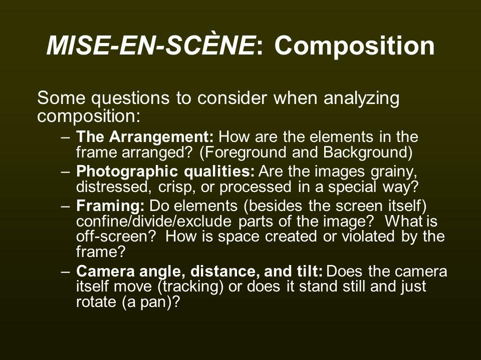 MISE-EN-SCÈNE: Composition