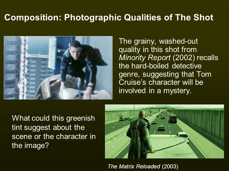 Composition: Photographic Qualities of The Shot