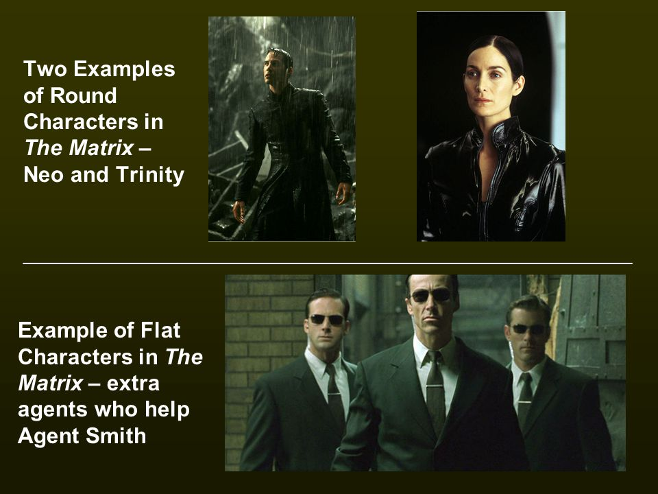 Two Examples of Round Characters in The Matrix – Neo and Trinity