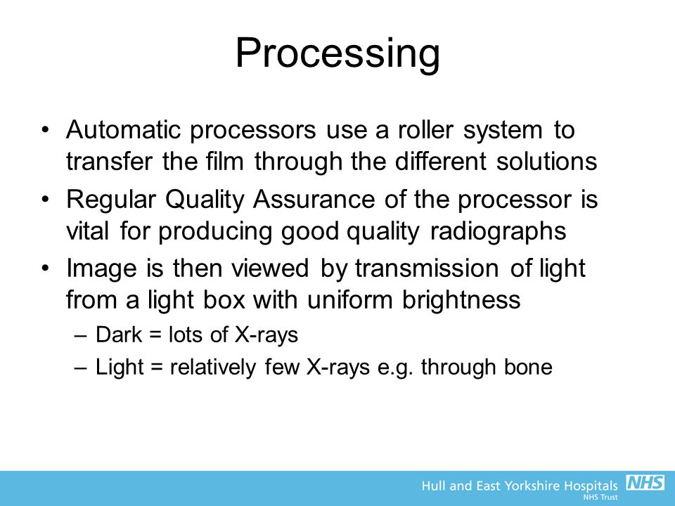 Processing Automatic processors use a roller system to transfer the film through the different solutions.