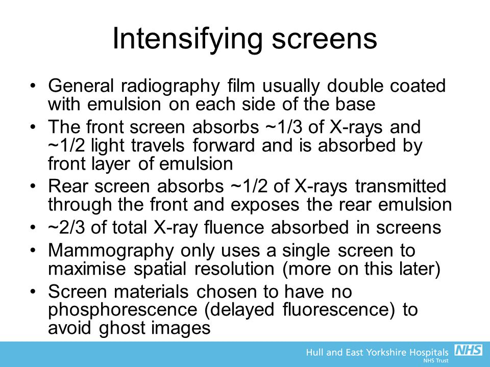 Intensifying screens General radiography film usually double coated with emulsion on each side of the base.