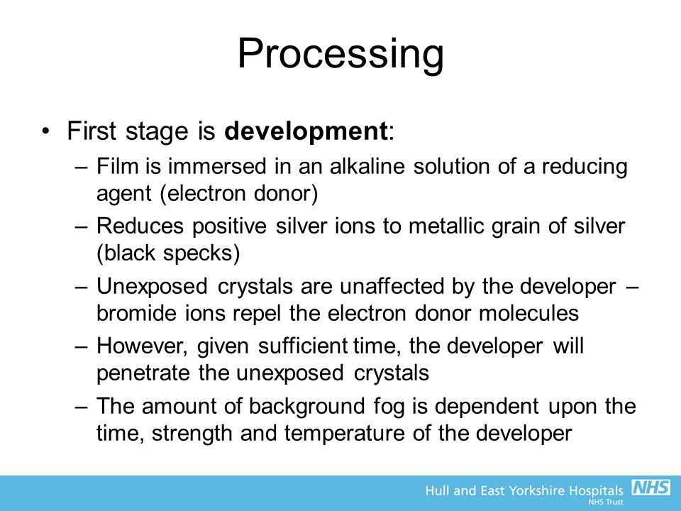 Processing First stage is development: