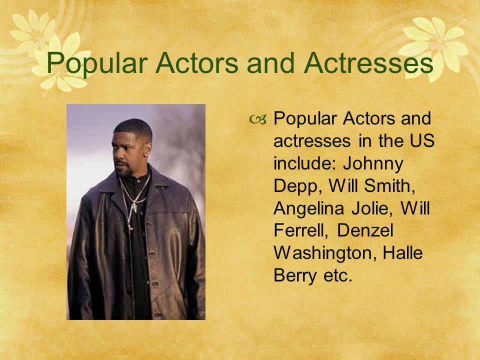 Popular Actors and Actresses