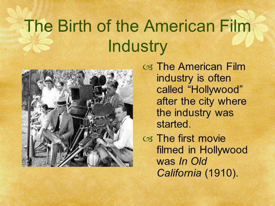 The Birth of the American Film Industry