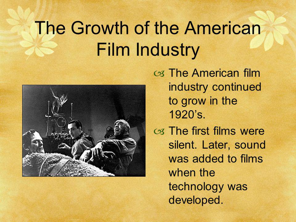 The Growth of the American Film Industry