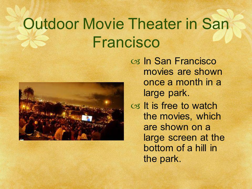 Outdoor Movie Theater in San Francisco