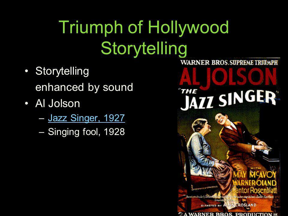 Triumph of Hollywood Storytelling