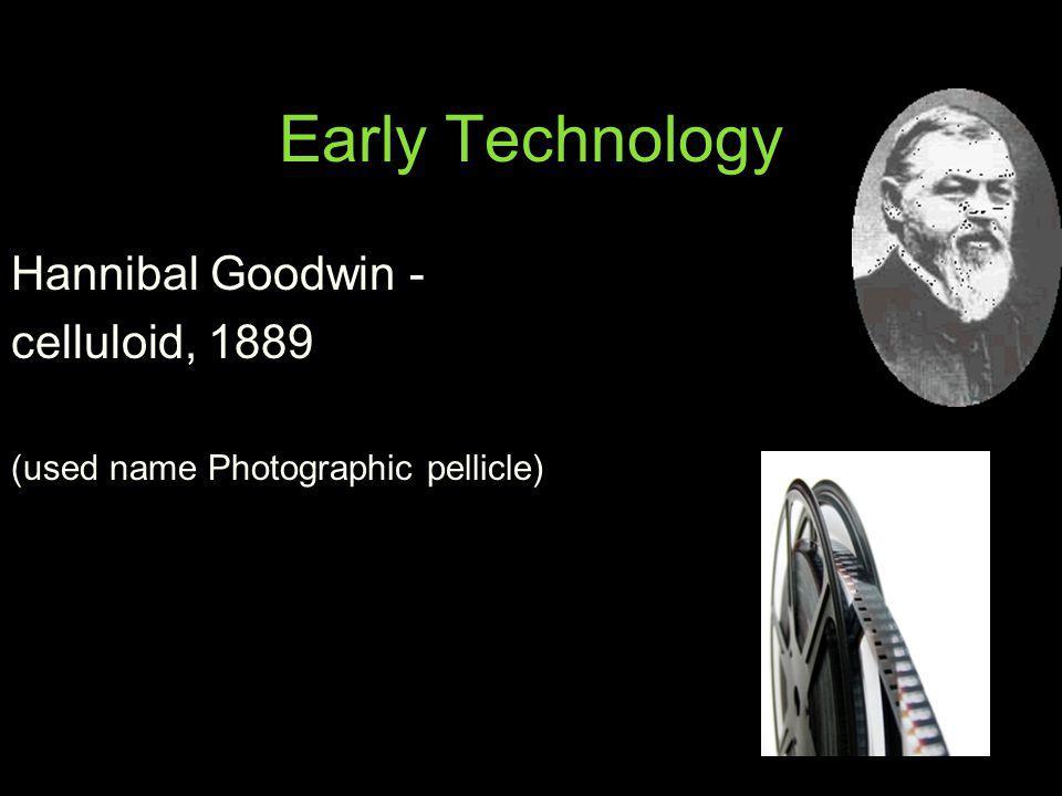 Early Technology Hannibal Goodwin - celluloid, 1889