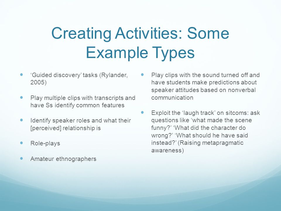 Creating Activities: Some Example Types