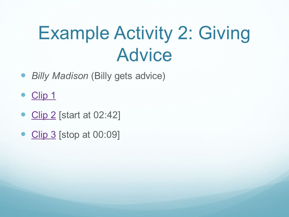 Example Activity 2: Giving Advice
