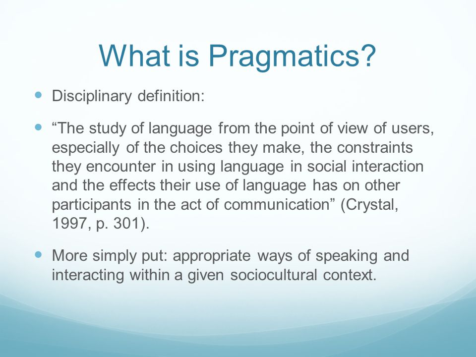 What is Pragmatics Disciplinary definition:
