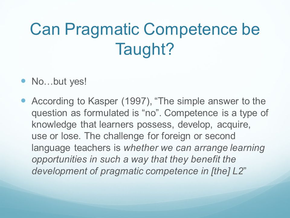 Can Pragmatic Competence be Taught