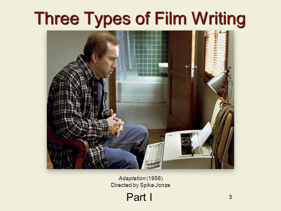 Three Types of Film Writing