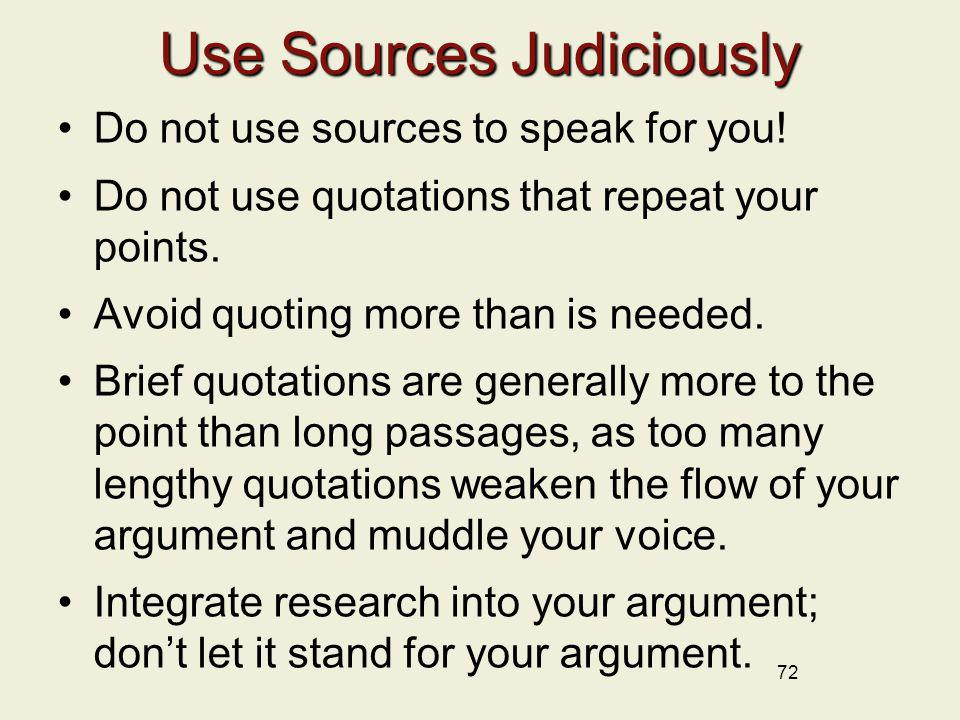 Use Sources Judiciously