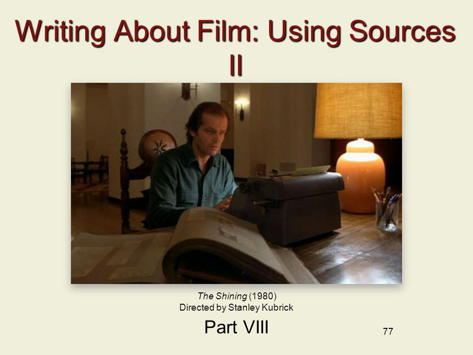 Writing About Film: Using Sources II