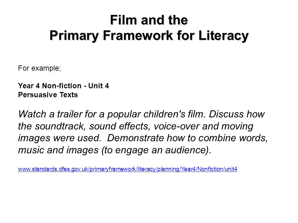 Film and the Primary Framework for Literacy