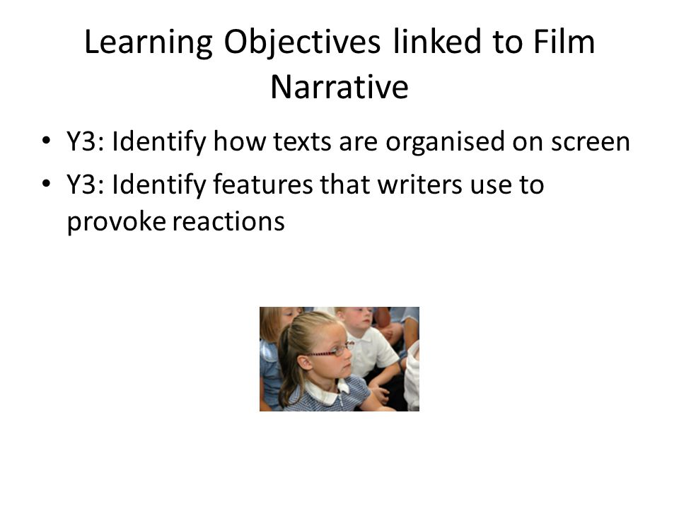 Learning Objectives linked to Film Narrative