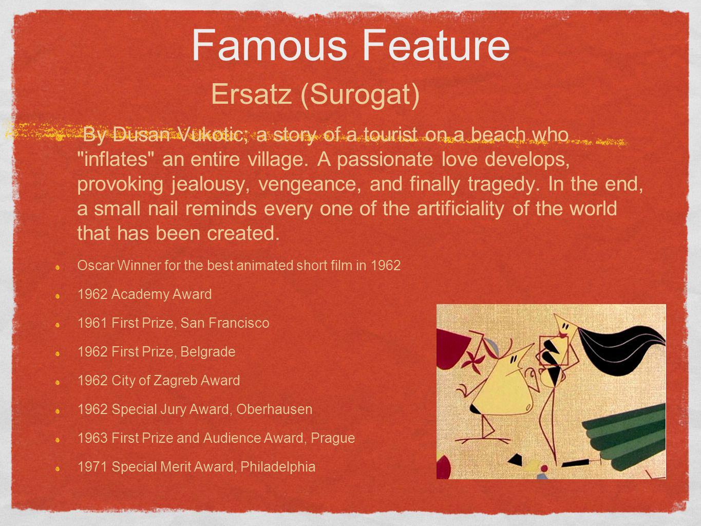 Famous Feature Ersatz (Surogat)