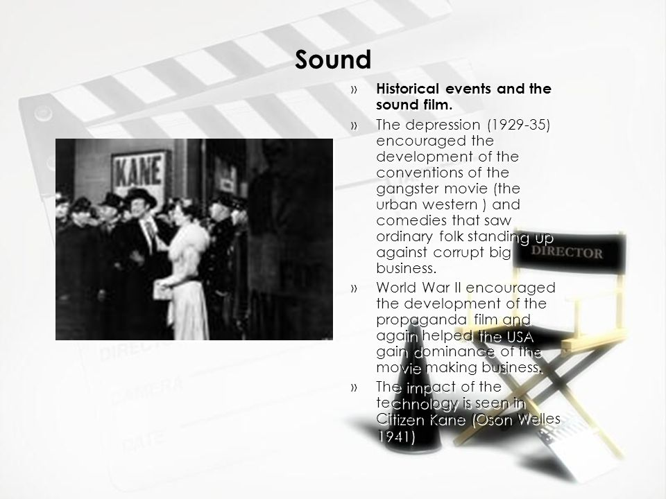 Sound Historical events and the sound film.