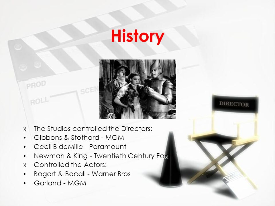 History The Studios controlled the Directors: Gibbons & Stothard - MGM