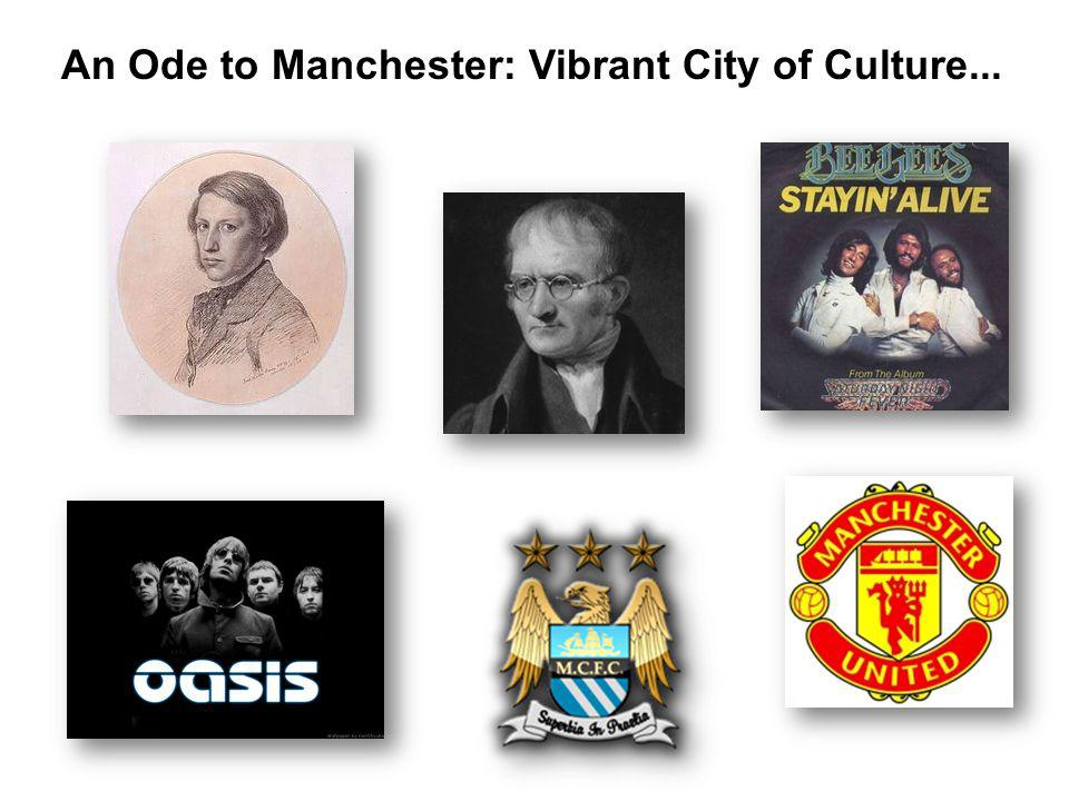 An Ode to Manchester: Vibrant City of Culture...