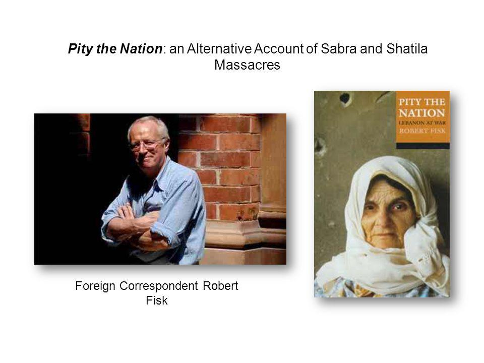 Pity the Nation: an Alternative Account of Sabra and Shatila Massacres