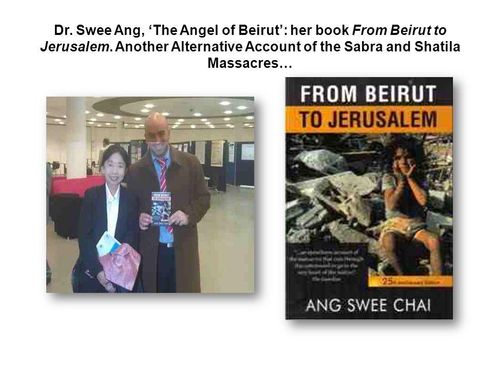 Dr. Swee Ang, 'The Angel of Beirut': her book From Beirut to Jerusalem