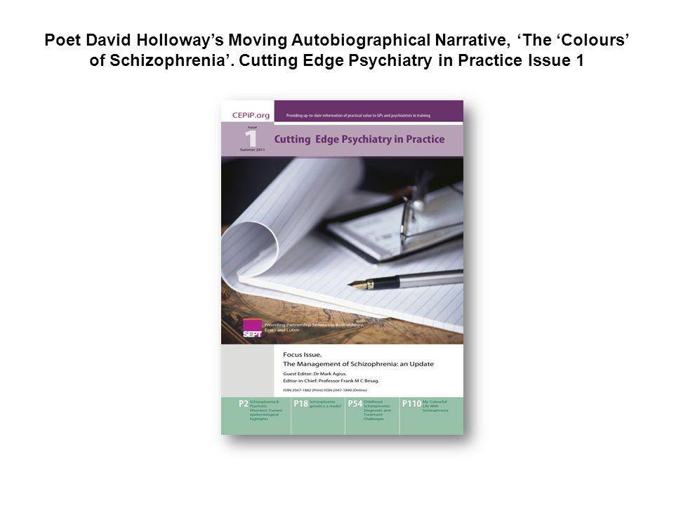 Poet David Holloway's Moving Autobiographical Narrative, 'The 'Colours' of Schizophrenia'.