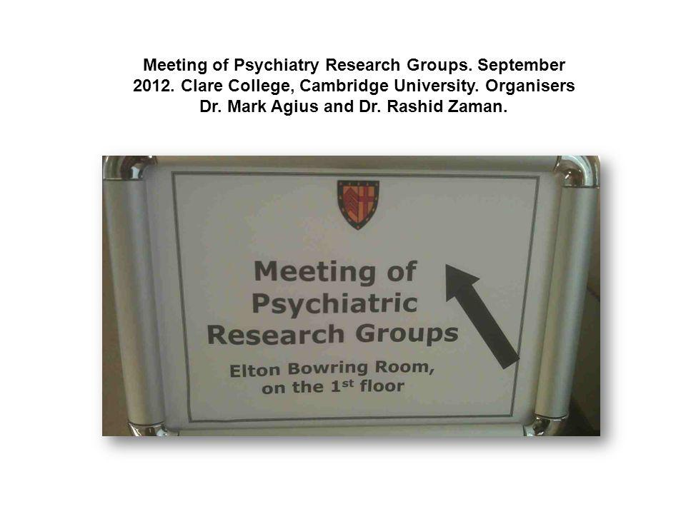 Meeting of Psychiatry Research Groups. September 2012