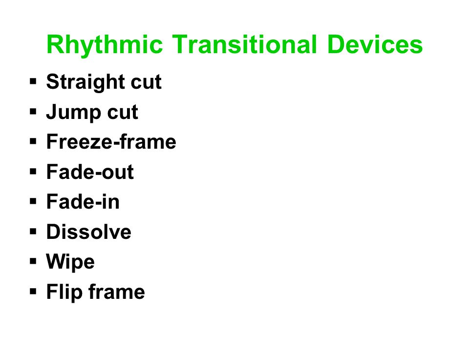 Rhythmic Transitional Devices