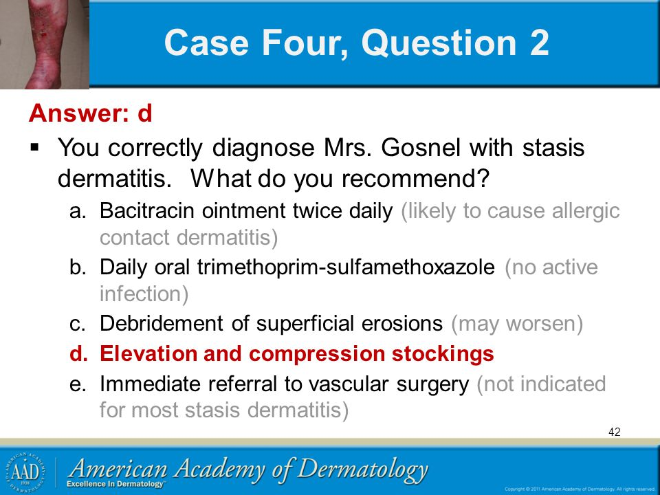 Case Four, Question 2 Answer: d