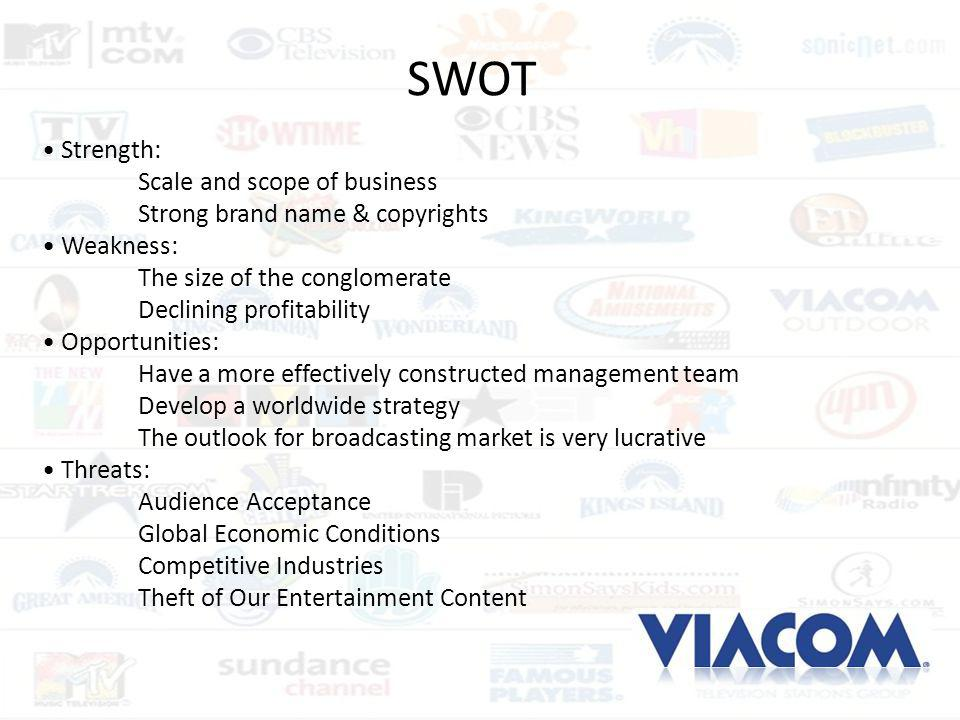 SWOT • Strength: Scale and scope of business