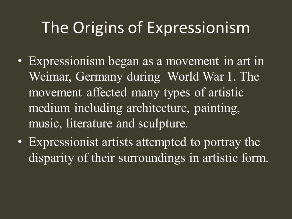 The Origins of Expressionism