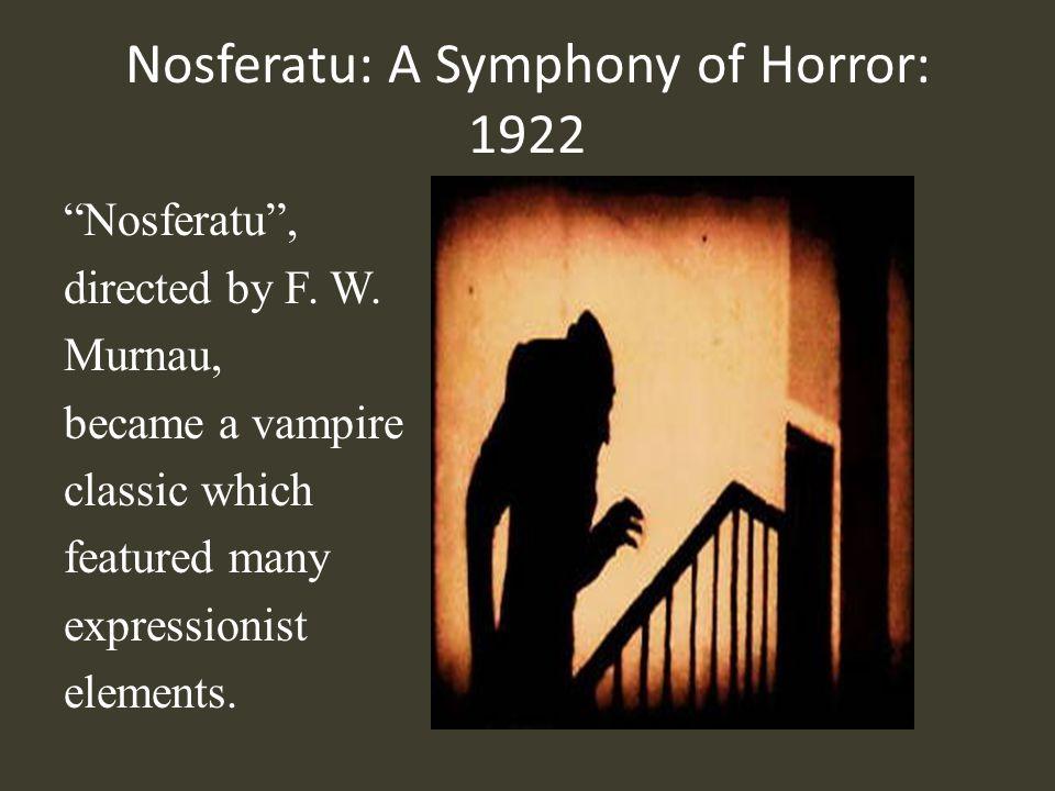 Nosferatu: A Symphony of Horror: 1922