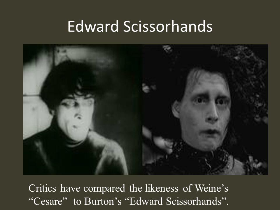 Edward Scissorhands Critics have compared the likeness of Weine's